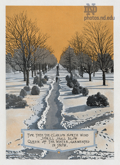 "Dome yearbook 1916, page 13:  Drawing of Main Quad in winter with snow at sunset..Caption:  ""For thee they clarion north wind shrill blow Queen of the Winter, garmented in snow."".Drawing by Joseph Patrick Flynn.  Poem by Rev. Thomas E. Burke, CSC..Image from the University of Notre Dame Archives."