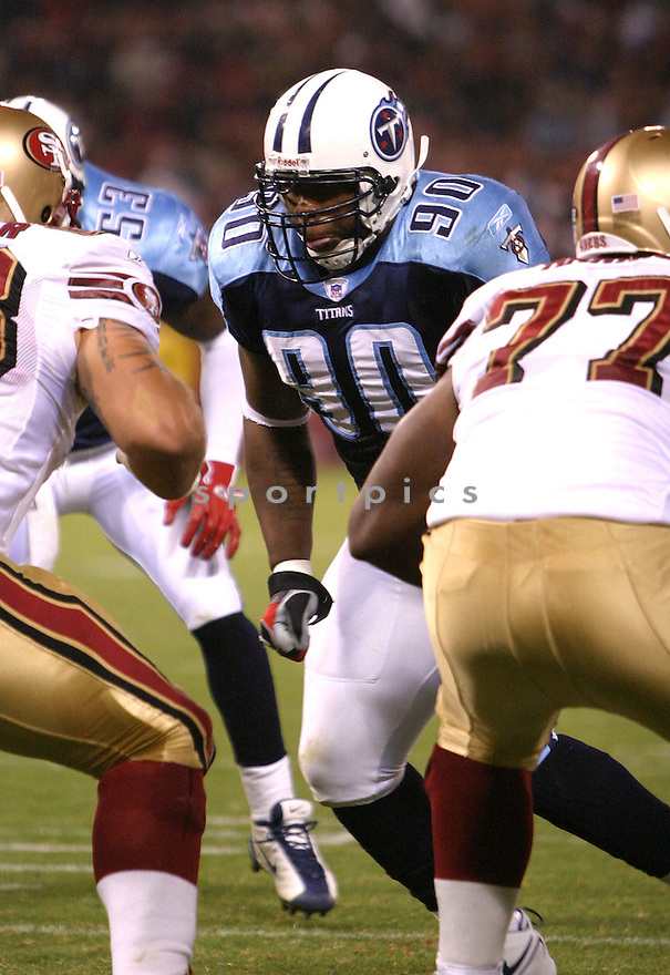 Randy Starks, of the Tennessee Titans, during game action against San Francisco 49ers on August 26, 2005...49ers win 16-13...SportPics