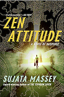 ZEN ATTITUDE - A Novel of Suspense, by Sujata Massey (The second title in the Rei Shimura Series)<br />