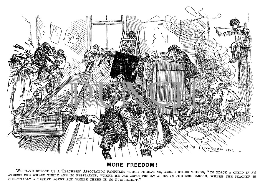 "More Freedom! We have before us a 'Teachers' Association pamphlet which threatens, among other things, ""To place a child in an atmosphere where there are no restraints, where he can move freely about in the schoolroom, where the teacher is essentially a passive agent and where there is no punishment."""