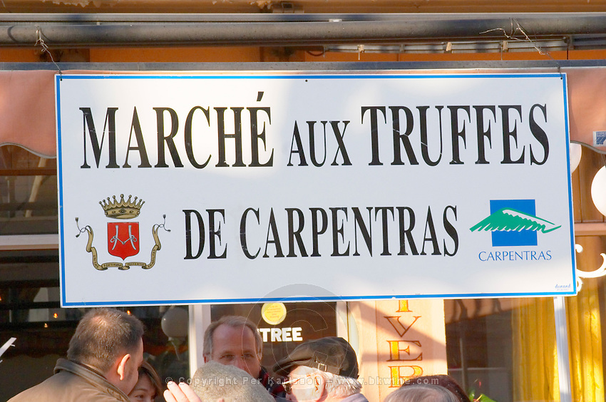 Sign at the truffles market in Carpentras, Vaucluse, Rhone, Provence, France