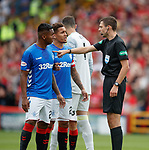 05.08.18 Aberdeen v Rangers: ref Kevin Clancy tells Alfredo Morelos he need to leave the park