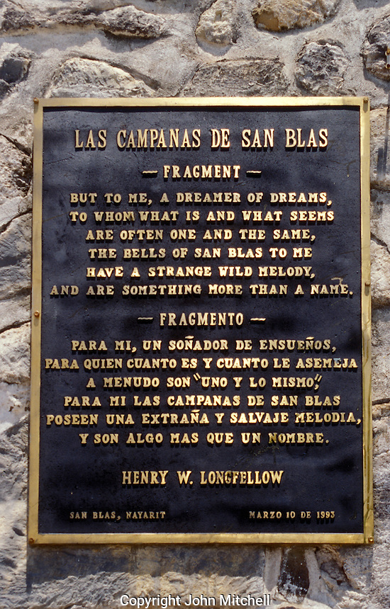 Quote from the 1882 poem The Bells of San Blas by Henry Wadsworth Longfellow on a plaque on the wall of the town church in San Blas, Nayarit. Mexico