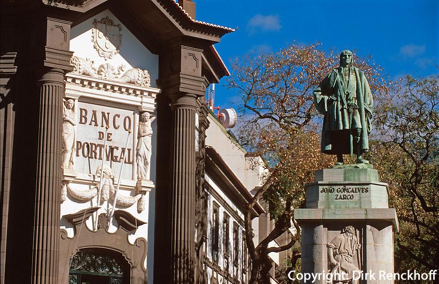Banco de Portugal und Denkmal von Joao G. Zarco, dem Entdecker Madeiras in Funchal, Madeira, Portugal