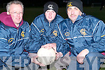 Eamon Stack, Padraig Keane and Martin Leane, Selectors of the Duagh Senior Football Team, at the training on Tuesday evening at the North Campus ITT all weather pitch..