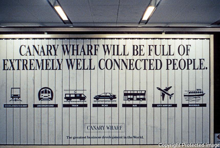 London: Docklands--Advertising Sign, Holborn Underground, June 1990.