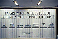 London: Docklands--Advertising Sign, Holborn Underground, June 1990.