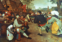 Paintings:  Pieter I. Bruegel--Peasant's Dance, c. 1567.  Kunsthistorisches Museum, Wien.  Reference only.