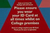 Sign telling students to wear their ID Cards,  Kingston College of Further Education, Surrey