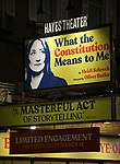"""Theatre Marquee for the Broadway Opening Night Performance of  """"What The Constitution Means To Me"""" starring Heidi Schreck at the Hayes Theatre on March 31, 2019 in New York City."""