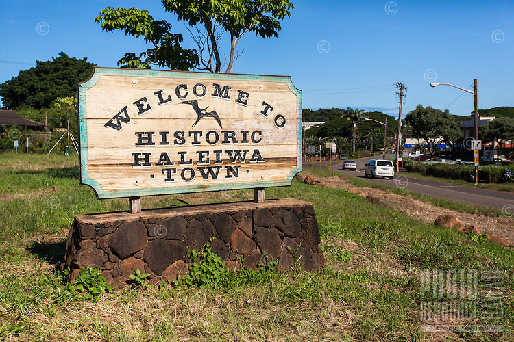 "The ""Welcome to Historic Haleiwa Town"" sign in Hale'iwa, North Shore, O'ahu."