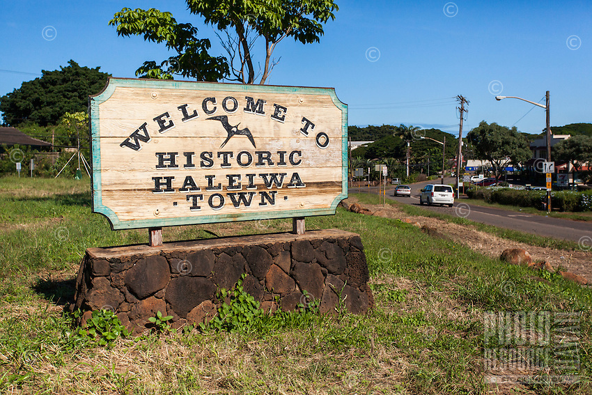 """The """"Welcome to Historic Haleiwa Town"""" sign in Hale'iwa, North Shore, O'ahu."""