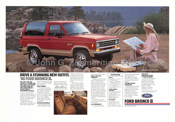 "Print Ad: ""Drive a stunning new outfit. '88. Ford Bronco II, California, 1987. Photo by John G. Zimmerman."