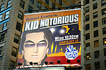 "Robert Evans The Comedy Central Television Billboard for ""ROBERT EVANS IS KID NOTORIOUS"" in Times Square, New York City.<br /> October 2003"