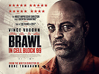 Brawl in Cell Block 99 (2017) <br /> POSTER ART<br /> *Filmstill - Editorial Use Only*<br /> CAP/FB<br /> Image supplied by Capital Pictures
