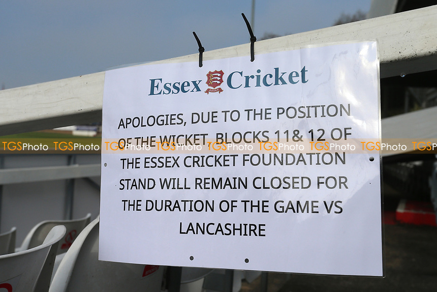 Sign apologising for the closure of the Essex Cricket Foundation Stand during Essex CCC vs Lancashire CCC, Specsavers County Championship Division 1 Cricket at The Cloudfm County Ground on 8th April 2017