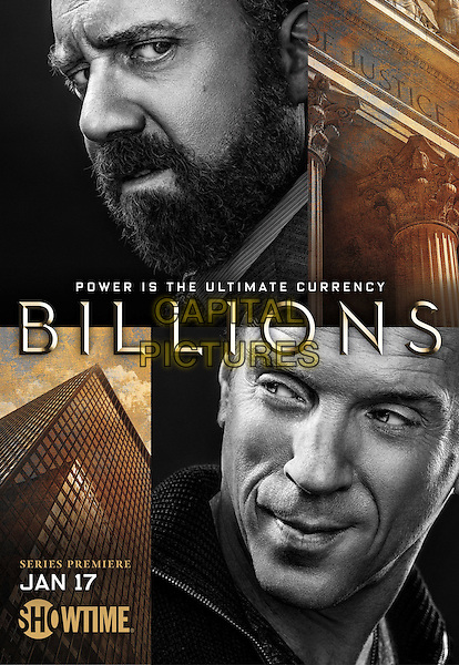 Billions  (2016-)<br /> (Season 1)<br /> POSTER ART<br /> *Filmstill - Editorial Use Only*<br /> CAP/FB<br /> Image supplied by Capital Pictures
