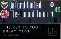 The Oxford United scoreboard showing the final score<br /> <br /> Photographer David Shipman/CameraSport<br /> <br /> The EFL Sky Bet League One - Oxford United v Fleetwood Town - Saturday August 11th 2018 - Kassam Stadium - Oxford<br /> <br /> World Copyright &copy; 2018 CameraSport. All rights reserved. 43 Linden Ave. Countesthorpe. Leicester. England. LE8 5PG - Tel: +44 (0) 116 277 4147 - admin@camerasport.com - www.camerasport.com