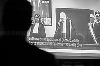 "Palermo, Sentence of condemnation for the ""mafia-State negotiation"" trial (https://youtu.be/GEnI93fojh8).<br />