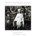 Full of Grace by Ginny Savalli..Mission San Miguel Arcángel Portfolio.Photographed April, 2009 and published 2009...