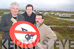 WE OBJECT: Members of the Banna- Carrahan Action Group are shocked that planning for a major caravan site in their area was.granted. From l-r were: Donal Dowling, Donal Stack and Walter Sheehan (Chairman of the Action Group).