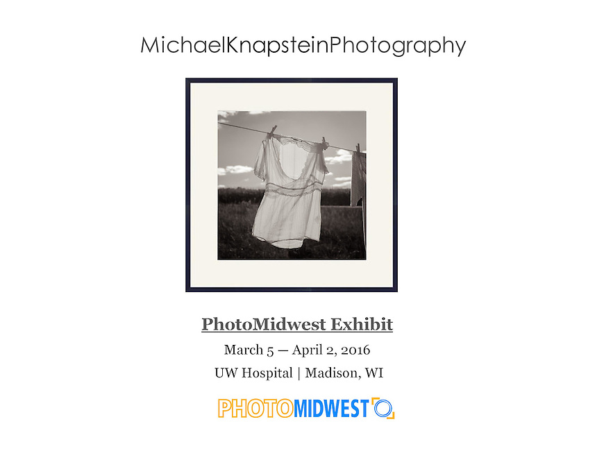 "Michael Knapstein's image ""Clothesline"" was included in a exhibit from PhotoMidwest at the UW Hospital in Madison, Wisconsin."
