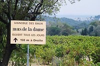 Sign to Vignoble des Baux Mas de la Dame winery. Bouches du Rhone, France Europe