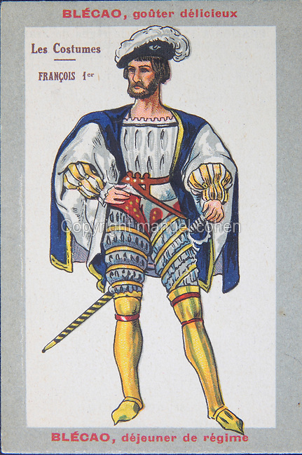 Costume of Francois I, 1494-1547, King of France, c. 1900, colour lithograph on a card for Blecao chocolate breakfast cereal. Copyright © Collection Particuliere Tropmi / Manuel Cohen
