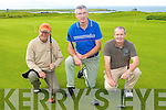 GOLF: Member's of Tralee Golf Club enjoying a game at the Barrow course on Sunday l-r: John Paul Enright, Tralee Jim O'Connor, Tralee and Moss O'Connor, Kilfenora..