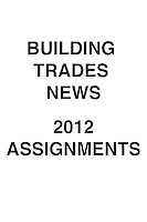 Building Trades News 2012 Assignments