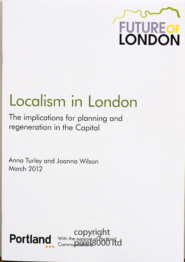 "Portland Communications  --.""Localism in London "" .The implications for planning and regeneration in the Capital .(report launch)  .  . .Date:   Tuesday 27 March 2012 .Time:   08.00  10.30 .Venue:  Portland Communications, Red Lion Court, London EC4A 3EBLCH ....Picture by Gavin Rodgers/ Pixel8000 for Portland Communications. 07917221968"