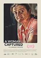Poster image <br /> A Woman Captured (2017) <br /> *Filmstill - Editorial Use Only*<br /> CAP/RFS<br /> Image supplied by Capital Pictures