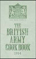 BNPS.co.uk (01202 558833)<br /> Pic:AmberleyPublishing/BNPS<br /> <br /> ***Please Use Full Byline***<br /> <br /> The front cover of the book. <br /> <br /> A cookbook for WWI soldiers has been published for the first time in 100 years revealing the surprising recipes that British Tommies lived on in the trenches.<br /> <br /> Hundreds of thousands of troops were armed with The British Army Cook Book as they headed to off war in 1914.<br /> <br /> The book contained detailed instructions on how to rustle up mouth-watering menus to feed entire platoons using meagre war-time rations.<br /> <br /> The dishes might sound tempting but in reality those on the frontlines would have had to rely more on powdered foods because fresh produce often took too long to reach them.<br /> <br /> The 1914 British Army Cook Book has been reprinted by Amberley Publishing for the first time since it was first issued 100 years ago.<br /> <br /> It is on sale now for &pound;9.99.