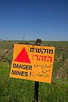Golan Heights. Danger Mines sign on Mount Susita