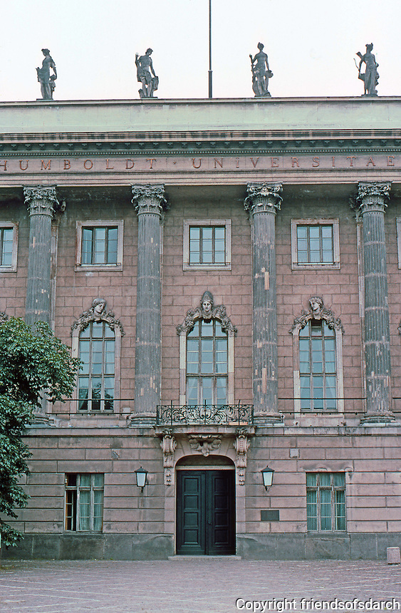 East Berlin : Humboldt Universitat, 1748-1753. J. Boumann. Entrance --all but destroyed in the war. The plague beneath right lamp notes that Marx studied here (1836-1841) and Engels was there in 1841-42.