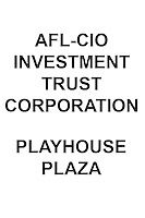 NEW AFL-CIO Investment Trust Corp. Playhouse Plaza
