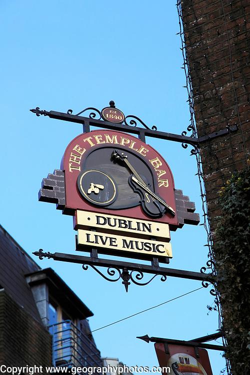 Sign for The Temple Bar traditional pub, city of Dublin, Ireland, Irish Republic