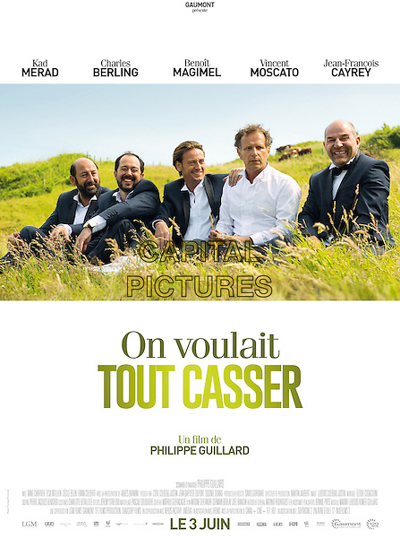 On voulait tout casser (2015) <br /> POSTER ART<br /> *Filmstill - Editorial Use Only*<br /> CAP/KFS<br /> Image supplied by Capital Pictures