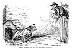 """Well, the honly thing as I likes about YOU is yer chain!"" (an Edwardian era cartoon of a man comfortably leaning over a fence near a bulldog called Fido with the words Beware of the Dog on the wall)"