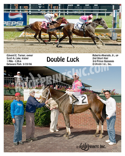 Double Luck winning at Delaware Park on 5/23/06