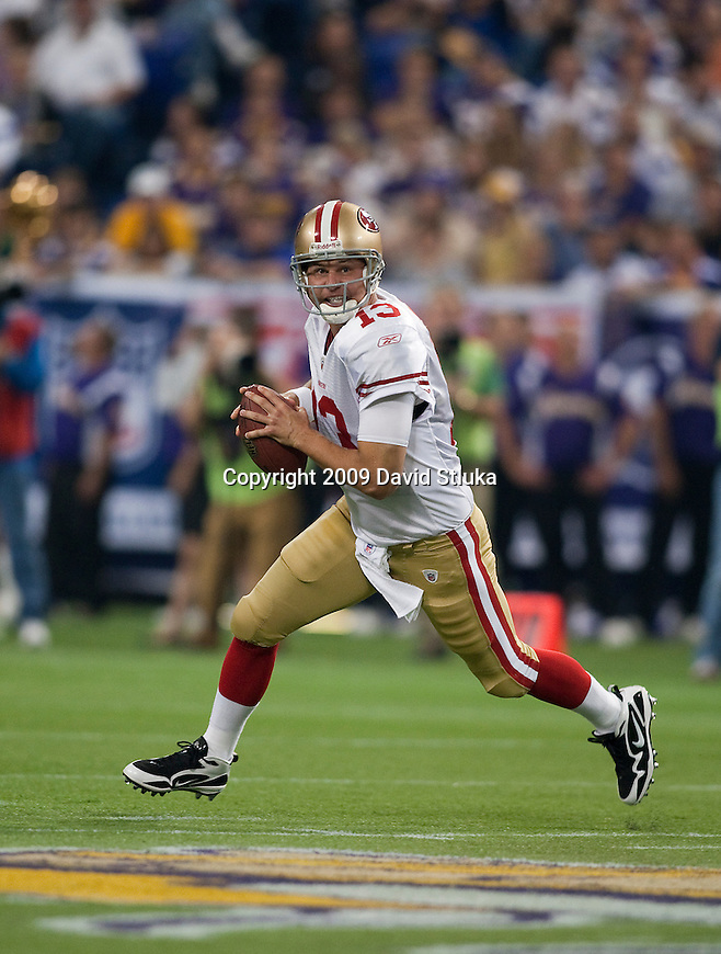 San Francisco 49ers quarterback Shaun Hill (13) during an NFL football game against the Minnesota Vikings at the Hubert H. Humphrey Metrodome on September 27, 2009 in Minneapolis, Minnesota. The Vikings won 27-24. (AP Photo/David Stluka)