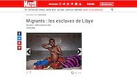 http://www.parismatch.com/Actu/International/Migrants-les-esclaves-de-Libye-1073905