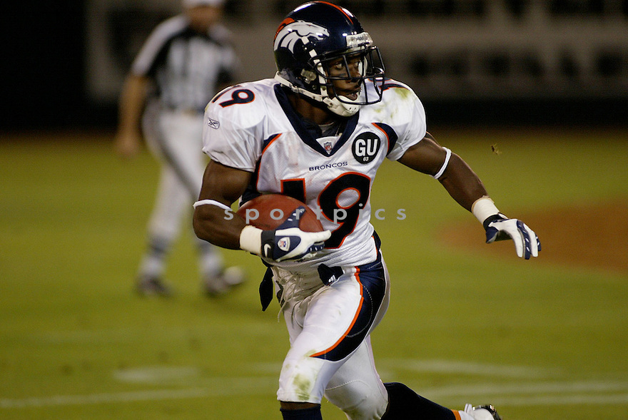 EDDIE ROYAL, of the Denver Broncos, in action during the Broncos game against the Oakland Raiders on September 8, 2008 in Oakland California...The Denver Broncos win 41-14