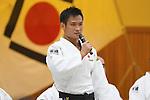 Masashi Ebinuma (JPN), <br /> JULY 27, 2016 - Judo : <br /> Japan national team Send-off Party for Rio Olympic Games 2016 <br /> &amp; Paralympic Games <br /> at Kodokan, Tokyo, Japan. <br /> (Photo by AFLO SPORT)