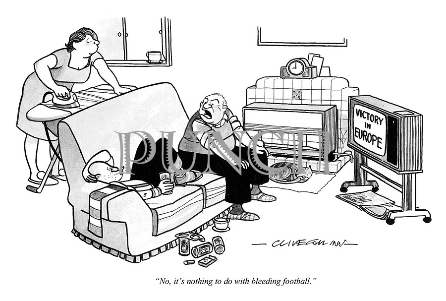 """""""No, it's nothing to do with bleeding football."""""""