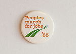 Peoples march for jobs '83 badge. People March for Jobs 1983. Hyde Park London. Conservative employment polices under Mrs Thatcher were blamed for the high level of unemployment.