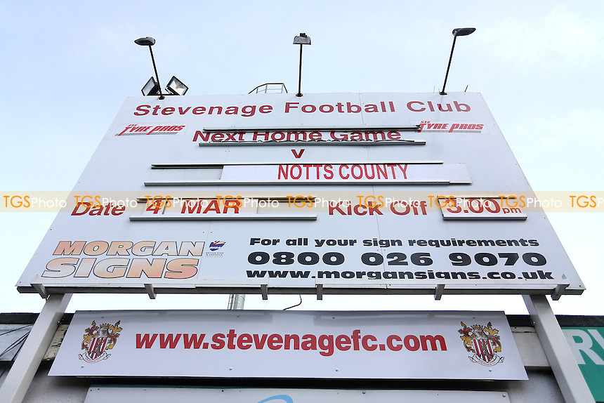 The sign announcing the fixture during Stevenage vs Notts County, Sky Bet EFL League 2 Football at the Lamex Stadium on 4th March 2017