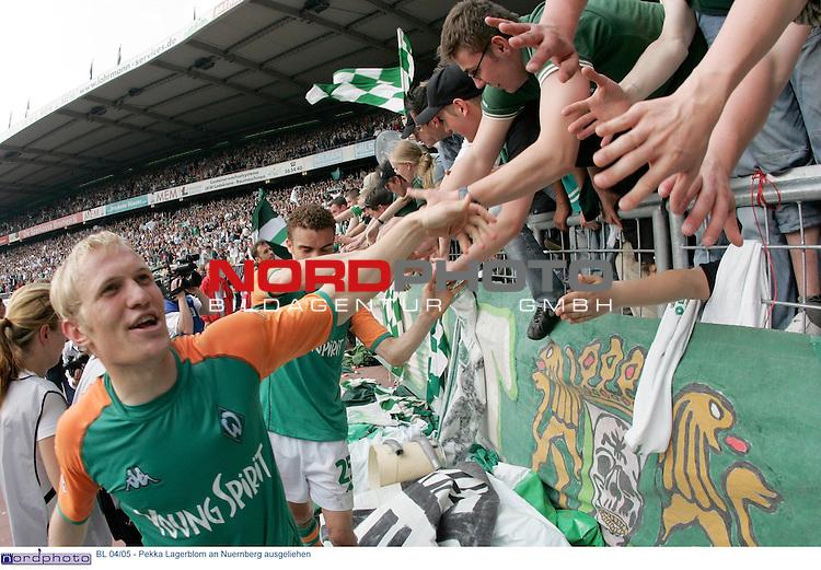 BL 2004/2005 - <br /> <br /> Wie Sportdirektor Klaus Allofs im Trainingslager von Werder Bremen bekannt gab, wird der finnische Nationalspieler Pekka Lagerblom an den 1. FC Nuernberg bis zum Saisonende ausgliehen. <br /> Lagerblom: Es ist gut fuer mich, dass ich jetzt eine bessere Chance zu spielen habe. Die mŲchte ich nutzen, weil ich mich so wieder fuer Werder empfehlen kann.<br /> <br /> Archiv aus : BL 2003/2004 - 31. Spieltag<br /> Werder Bremen vs. Hamburger SV 6:0<br /> Pekka Lagerblom, Jubel und Dank an die Fans<br /> <br /> Foto: &copy; nordphoto <br /> <br />  *** Local Caption *** Foto ist honorarpflichtig! zzgl. gesetzl. MwSt.<br />  Belegexemplar erforderlich<br /> Adresse: nordphoto<br /> Georg-Reinke-Strasse 1<br /> 49377 Vechta