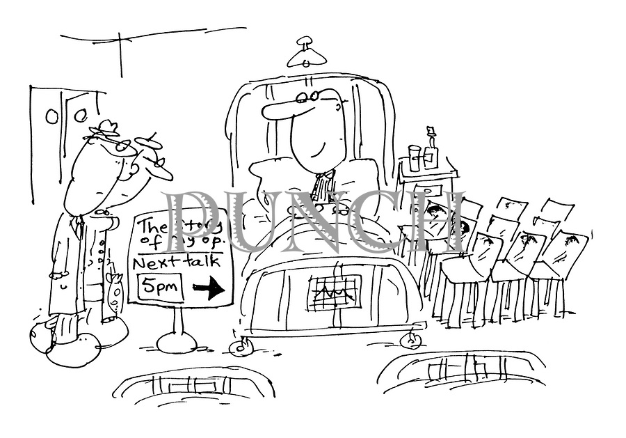 """(Patient in hospital with sign by bed:""""The Story of my Op. Next talk 5pm."""")"""