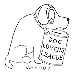 (A dog has an oversized Dog Lovers League collection tin attached to its collar)